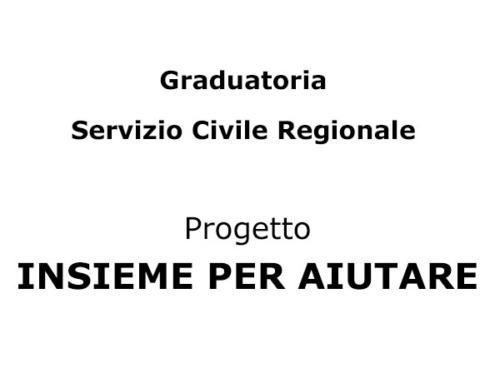 Graduatoria Servizio Civile Regionale – Progetto INSIEME PER AIUTARE